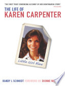 Little Girl Blue  The Life of Karen Carpenter