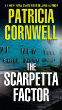 The Scarpetta Factor : in the popular series of thrillers featuring...