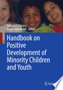 Handbook On Positive Development Of Minority Children And Youth