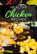 Healthy Chicken Recipes: Blank Recipe Book to Write in Cookbook Organizer