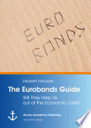 download ebook the eurobonds guide: will they help us out of the economic crisis? pdf epub