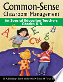 Common Sense Classroom Management for Special Education Teachers  Grades K 5