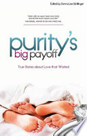 Purity s Big Payoff   Premarital Sex Is a Big Rip Off