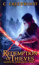 Redemption of Thieves by C. Greenwood