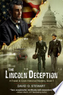The Lincoln Deception  A Fraser and Cook Historical Mystery  Book 1  Book PDF