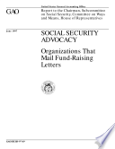 Social Security Advocacy Organizations That Mail Fundraising Letters Report To The Chairman Subcommittee On Social Security Committee On Ways And Means House Of Representatives