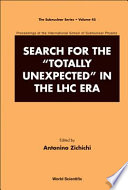 Search For The Totally Unexpected In The Lhc Era