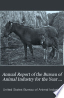 Annual Report of the Bureau of Animal Industry for the Year