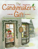 The Candymaker s Gift
