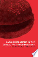 Labour Relations in the Global Fast Food Industry