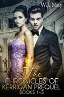 The Chronicles of Kerrigan Prequel Series Books  1 3