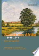 Zur  ck aus Afrika  Briefe und Tageb  cher 1938 1948