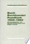 Buch, Buchhandel und Rundfunk 1950-1960