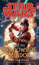 Luke Skywalker and the Shadows of Mindor Book PDF