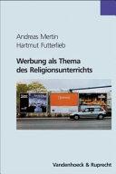 Werbung als Thema des Religionsunterrichts
