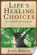 Life s Healing Choices Guided Journal