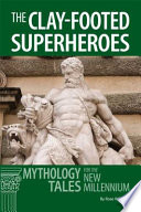 The Clay Footed Superheroes