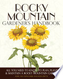 Rocky Mountain Gardener s Handbook