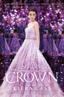 The Crown  The Selection  Book 5