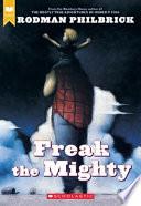 Freak the Mighty by W. Rodman Philbrick