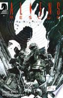 Aliens: Rescue #1 : resistance, alec brand, the colonist...