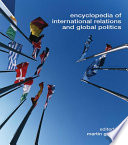 Encyclopedia Of International Relations And Global Politics : years. firstly as a consequence of...