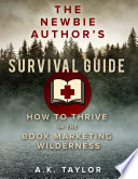 The Newbie Author s Survival Guide