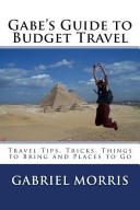 Gabe's Guide to Budget Travel