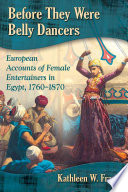 Before They Were Belly Dancers This Book Fills In Some Of