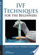 IVF Techniques for the Beginners