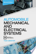 Automobile Mechanical and Electrical Systems  Second Edition