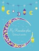 My Ramadan Plan   Gateway to Paradise  Boy