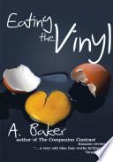 Eating the Vinyl