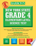 Barron s New York State Grade 4 Elementary Level Science Test