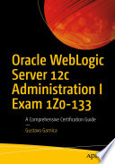 Oracle Weblogic Server 12c Administration I Exam 1z0 133