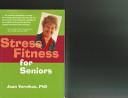 Stress Fitness for Seniors