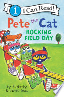 Pete the Cat: Rocking Field Day