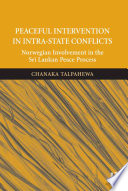 Peaceful Intervention in Intra State Conflicts
