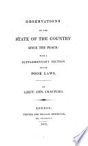 Observations on the state of the country since the peace  with a suppl  section on the poor laws