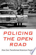 Book Policing the Open Road