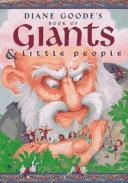 Diane Goode's Book of Giants & Little People