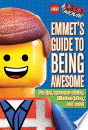 Lego The Lego Movie Emmet S Guide To Being Awesome