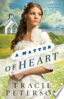 A Matter of Heart  Lone Star Brides Book  3