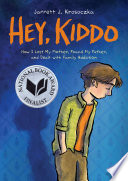 Hey Kiddo National Book Award Finalist