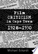 Film Criticism in Cape Town 1928-1930