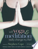 Will Yoga   Meditation Really Change My Life