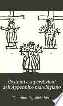 Costumi e superstizioni dell Appennino marchigiano