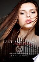 Last Sacrifice by Richelle Mead