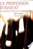 illustration La profession d'avocat au Grand-Duché de Luxembourg