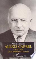 Alexis Carrel 1873 1944